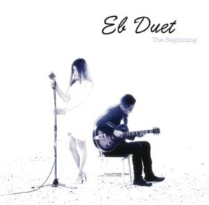EB DUET - The Begining